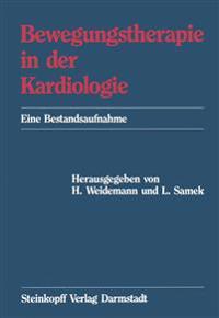 Bewegungstherapie in Der Kardiologie