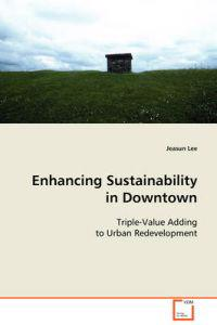 Enhancing Sustainability in Downtown