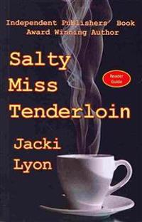 Salty Miss Tenderloin