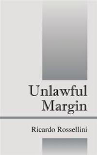 Unlawful Margin