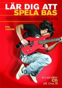 Lär dig att spela bas : handbok för dig som vill börja spela elbas