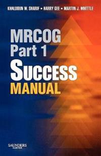 Mrcog Part 1 Success Manual