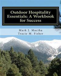 Outdoor Hospitality Essentials: A Workbook for Success