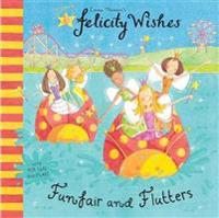Felicity Wishes: Funfair and Flutters