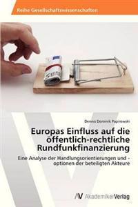 Europas Einfluss Auf Die Offentlich-Rechtliche Rundfunkfinanzierung