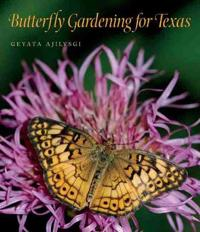 Butterfly Gardening for Texas