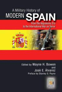 A Military History of Modern Spain