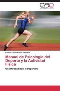 Manual de Psicologia del DePorte y La Actividad Fisica