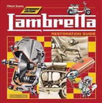 Lambretta: Restoration Guide - Expanded Edition