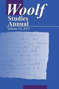 Woolf Studies Annual Vol 18