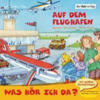 Bielfeldt, R: Was hör ich da?/Flughafen/CD
