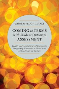 Coming to Terms With Student Outcomes Assessment