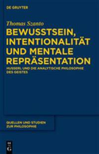 Bewusstsein, Intentionalität Und Mentale Repräsentation / Consciousness, Intentionality, and Mental Representation