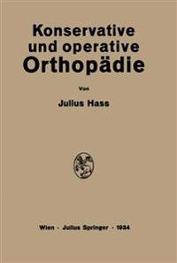 Konservative Und Operative Orthopädie