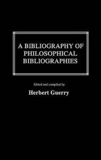 A Bibliography of Philosophical Bibliographies