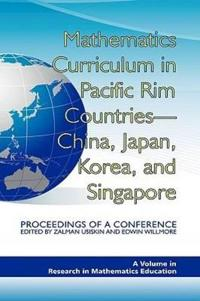 Mathematics Curriculum in Pacific Rim Countries