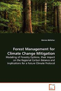 Forest Management for Climate Change Mitigation