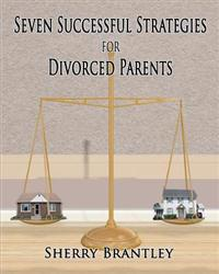 Seven Successful Strategies for Divorced Parents