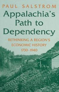 Appalachia's Path to Dependency
