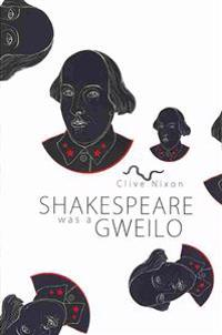 Shakespeare Was a Gweilo