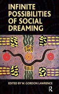 Infinite Possibilities of Social Dreaming