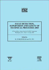 Fault Detection, Supervision And Safety Of Technical Processes