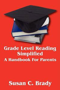 Grade Level Reading Simplified