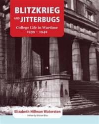 Blitzkrieg and Jitterbugs