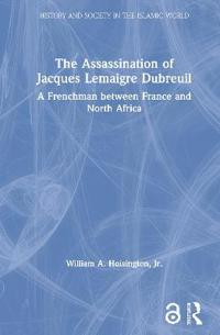 The Assassination Of Jacques Lemaigre Dubreuil