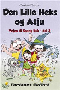 Den lille Heks og Atju