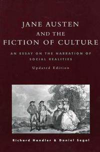 Jane Austen and the Fiction of Culture