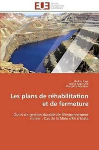 Les Plans de Rehabilitation Et de Fermeture