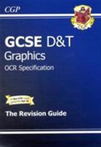 GCSE DesignTechnology Graphics OCR Revision Guide (A*-G Course)