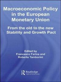 Macroeconomic Policy in the European Monetary Union