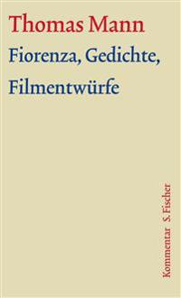 Fiorenza, Gedichte, Filmentwürfe