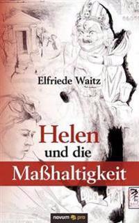 Helen Und Die Ma Haltigkeit