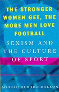 Stronger Women Get, the More Men Love Football