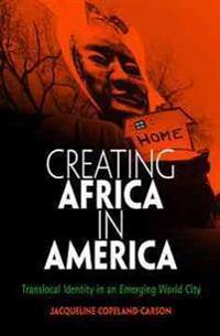 Creating Africa in America