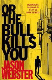 Or the bull kills you - (max camara 1)