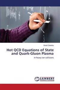 Hot QCD Equations of State and Quark-Gluon Plasma