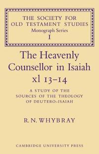 The Heavenly Counsellor in Isaiah Xl 13-14