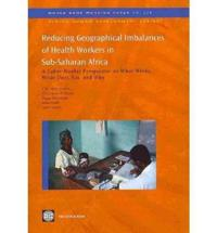 Reducing Geographical Imbalances of the Distribution of Health Workers in Sub-Saharan Africa