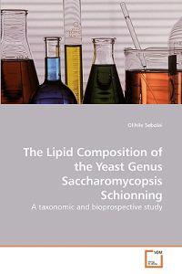 The Lipid Composition of the Yeast Genus Saccharomycopsis Schionning
