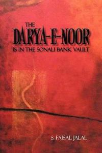 The Darya-E-Noor is in The Sonali Bank Vault