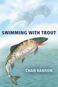 Swimming with Trout