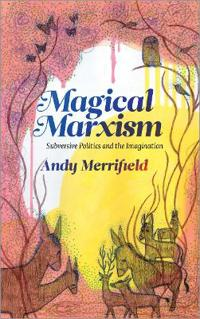 Magical Marxism