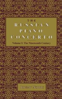 The Russian Piano Concerto, Volume 1
