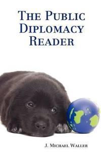 The Public Diplomacy Reader