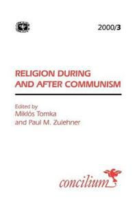 Concilium 200/3 Religion During and After Communism