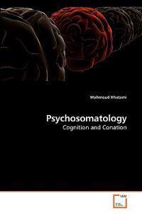 Psychosomatology